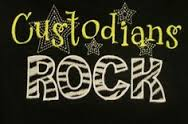 Custodians Rock!